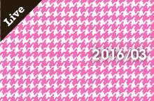 【ライブ情報】2016年3月
